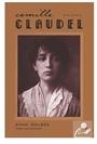Camılle Claudel - Bir Kadın