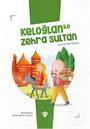 Keloğlan İle Zehra Sultan