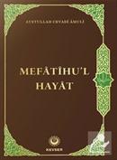 Mefatihul Hayat (Arapça Kaynaklı)