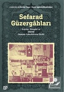 Sefarad Güzergahları: Arşivler, Nesneler Ve Abd'de Osmanlı Yahudilerinin Tarihi