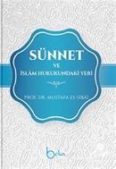 Sünnet ve İslam Hukukundaki Yeri (Ciltli)