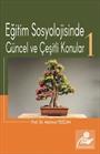 Eğitim Sosyolojisinde Güncel ve Çeşitli Konular 1