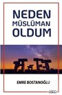 Neden Müslüman Oldum