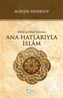 Ana Hatlarıyla İslam