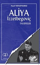 Aliya İzzetbegoviç / Tavsiyeler