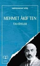 Mehmet Âkif'ten / Tavsiyeler