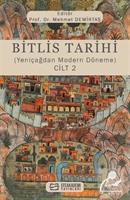 Bitlis Tarihi (Yeniçağdan Modern Döneme) Cilt 2
