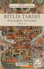 Bitlis Tarihi (Eskiçağdan Yeniçağa) Cilt 1