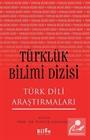 Türklük Bilimi Dizisi Türk Dili Araştırmaları