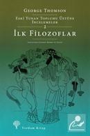 İlk Filozoflar / Eski Yunan Toplumu Üstüne İncelemeler 2