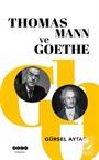 Thomas Mann ve Goethe
