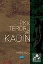 PKK Terörü ve Kadın