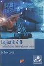 Lojistik 4.0 Türkiye Lojistik Sektörü Durum Analizi