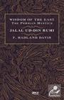 Wisdom of the East the Persian Mystics