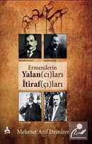 Ermenilerin Yalancıları İtirafçıları