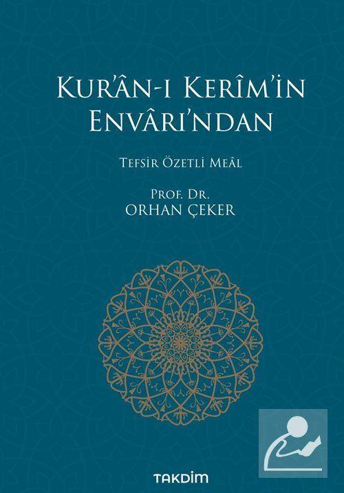 Kur'an-ı Kerim'in Envarı'ndan Tefsir Özetli Meal