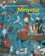 Osmanlı Tasvir Sanatları 1 : Minyatür (Karton Kapak)