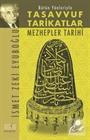 Bütün Yönleriyle Tasavvuf Tarikatlar Mezhepler Tarihi