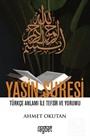 Yasin Suresi Türkçe Anlamı ile Tefsir ve Yorumu