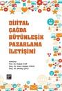 Dijital Çağda Bütünleşik Pazarlama İletişimi
