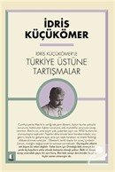 İdris Küçükömer'le Türkiye Üstüne Tartışmalar