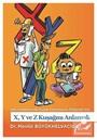 X,Y ve Z Kuşağını Anlamak