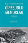 Sicill-i Ahval Kayıtlarına Göre Giresunlu Memurlar (1879-1909)