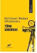 Kültürel Medya Okumaları Türk Sineması