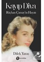 Kayıp Diva Rüçhan Çamay'ın Hayatı