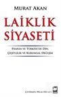 Laiklik Siyaseti Fransa ve Türkiye'de Din, Çeşitlilik ve Kurumsal Değişim