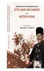 Çanakkale Muharebeleri Otto Liman Von Sanders Ve Mustafa Kemal