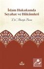 İslam Hukukunda Seyahat ve Hükümleri