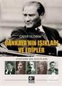 Çankaya'nın Işıkları ve Edipler - Atatürk'ün Dostları