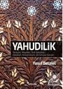 Yahudilik Tarihçesi, Ritüeller, Türk Yahudileri, Holokost, Antisemitizm, Sık Sorulan Sorular