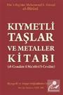 Kıymetli Taşlar ve Metaller Kitabı (el-Cemahir fî Ma'rifeti'l-Cevahir)