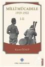 Millî Mücadele 1919-1922 I-II