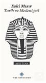 Eski Mısır Tarih ve Medeniyeti