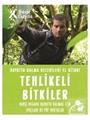 Tehlikeli Bitkiler - Hayatta Kalma Becerileri El Kitabı
