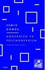Modernizm ve Postmodernizm / Edebiyatın Dünü ve Yarını