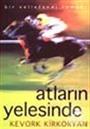 Atların Yelesinde