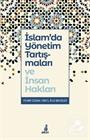 İslam'da Yönetim Tartışmaları ve İnsan Hakları