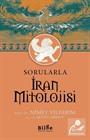 Sorularla İran Mitolojisi