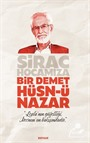 Sirac Hocamıza Bir Demet Hüsn-ü Nazar