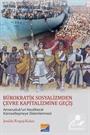 Bürokratik Sosyalizmden Çevre Kapitalizmine Geçiş