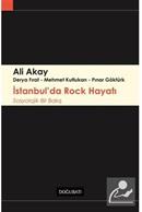 İstanbul'da Rock Hayatı Sosyolojik Bir Bakış