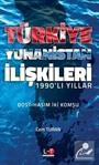 1990'lı Yıllar Türkiye‐Yunanistan İlişkileri