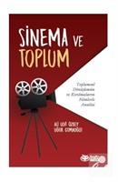 Sinema Ve Toplum Toplumsal Dönüşümün Ve Kırılmaların Filmlerle Analizi