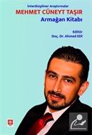 İnterdisipliner Araştırmalar - Mehmet Cüneyt Taşır Armağan Kitabı
