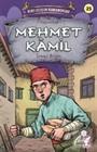 Mehmet Kamil - Kurtuluşun Kahramanları 3