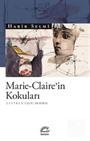Marie-Claire'in Kokuları